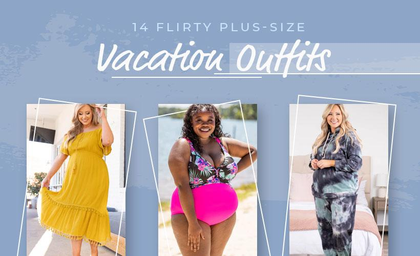 14 Flirty Plus-Size Vacation Outfits